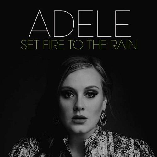 دانلود آهنگ جدید Adele به نام Set Fire To The Rain