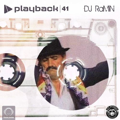 دانلود پادکست جدید Dj Ramin بنام Playback 41