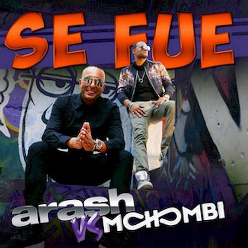 دانلود آهنگ جدید آرش و Mohombi بنام Se Fue